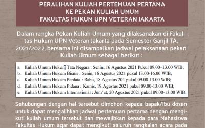 Informasi terkait Peralihan kuliah pertemuan pertama ke pekan Kuliah Umum Fakultas Hukum UPN Veteran Jakarta